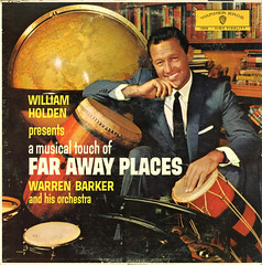 William Holden Presents A Musical Touch of Faraway Places (Jim Ed Blanchard) Tags: vintage drums weird store globe funny album bongo vinyl tie away places books william personality suit exotic novelty jacket thrift cover ugly lp record actor warren barker sleeve far holden kooky