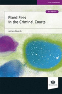 Fixed Fees in the Criminal Courts