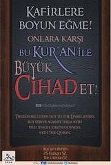 Kerim Kur'an - Furkan 52. (Oku Rabbinin Adiyla) Tags: allah kuran islam ayet ayetler god religion bible torah musli quran