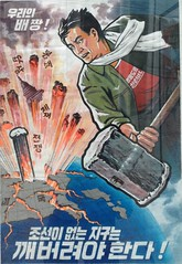 North Korean propaganda poster - We have the courage to destory the earth if North Korea is not part of it (renaissancechambara) Tags: poster propaganda northkorea