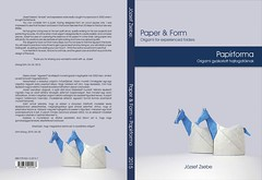 PAPER & FORM (Zsebe Origami) Tags: origami paperform origamibook zsebebook zsebeorigami jozsefzsebe zsebeworks paperandform zsebeorigamibook
