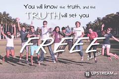 The truth will set you free John 8:32 (19 Upstream) Tags: truth jesus free bible devotional biblestudy apparel forgiven bibleverse peoplejumping biblereading john832 christiantshirts christiantshirt dailydevotion dailydevotional christianapparel thruthebible christianteeshirts christianclothes jesustshirts 19upstream faithbasedapparel 19upstreamchristiantshirt faithbasedclothing 19upstreamchristianteeshirtredeemed 19upstreamchristianteeshirtforgiven throughthebible biblereadingprogram youwillknowthetruthandthetruthwillmakeyoufree