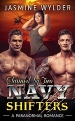 Claimed by Two Navy Shifters (CoverReveals) Tags: romance paranormal shifters military navy ménage multicultural jaguars wolves werewolves mfm bears interracial