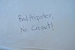 Bad Hipster, San Francisco, CA (Robby Virus) Tags: sanfrancisco california sf ca bad hipster no cronut graffiti tag