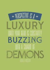 Perspective is a luxury when your mind is constantly buzzing with demons (Aelviram) Tags: typography typo