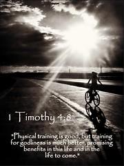 1 Timothy 4:8 nlt (snapnpiks) Tags:
