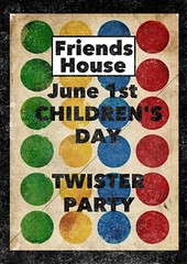 Friends-HouseChildren's Day,Twister Day ... () Tags: poster diy chengdu friendshouse twister