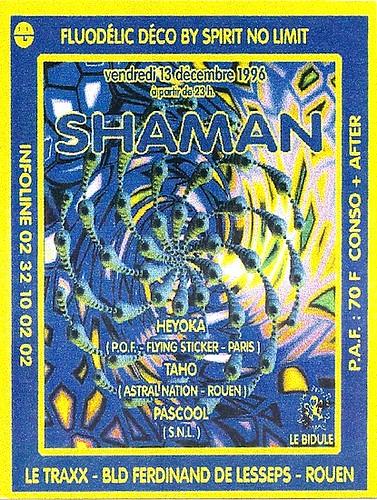 "Patrice Heyoka - Flyer 13/12/1996 - ""Shaman"" @ Le Traxx (Rouen) <a style=""margin-left:10px; font-size:0.8em;"" href=""http://www.flickr.com/photos/110110699@N03/12209337076/"" target=""_blank"">@flickr</a>"