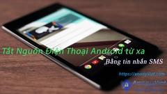 Tắt nguồn điện thoại Android từ xa bằng tin nhắn SMS (lang_tu_phi_dao) Tags: 2016 android hack hướngdẫn phầnmềm sms software tool