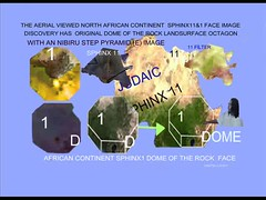 5 OF THE AERIAL VIEWED AFRICAN CONTINENT SPHINX11&1 OCTAGON (NIBIRUTEMPLEMOUNTALIENS) Tags: 5 aerial viewed african continent sphinx111 dome rock landsurface image disocvery 2