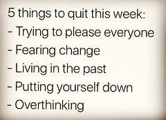 5 things to quit this... (justlifelessons) Tags: life lessons wordsofwisdom quote day quotes thoughtoftheday thoughts lessonslearned li