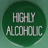 HIGHLY ALCOHOLIC (Leo Reynolds) Tags: xleol30x squaredcircle badge button pin canon eos 40d 0sec f80 iso100 60mm sqset103 groupbadges grouppins groupbuttons hpexif xx2014xx