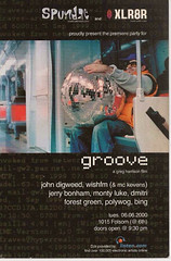 Groove, the movie (Kvens) Tags: grove flyers releaseparty johndigweed gregharrison polywog kevens wishfm dimitriforestgreen groovethemovie