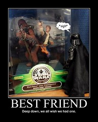 One Sixth Scale Theatre presents STAR WARS : My Best Friend Is A Wookiee (DarkJediKnight) Tags: poster starwars action humor fake solo darth figure parody spoof vader han wookiee chewbacca motivational