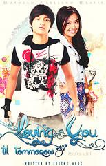 Loving you til Tommorow (Maynard Arellano) Tags: loving daniel cover kathryn filipino tomorrow bernardo pinoy request padilla wattpad danielpadilla kathrynbernardo kathniel