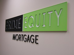 Dimensional Lettering | Signarama Covina, CA | Prime Equity Mortgage