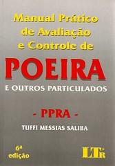 Manual prático de avaliação e controle de poeira e outros particulados (Biblioteca da Unifei Itabira) Tags: capa livro fevereiro 2014