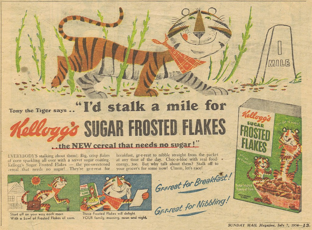an introduction to the work of will kellogg tony the tiger Tony the tiger is the advertising cartoon mascot for kellogg's frosted flakes ( also known as frosties) breakfast cereal, appearing on its packaging and advertising more recently, tony has also become the mascot for tony's cinnamon krunchers and tiger power since his debut in 1952 the character has spanned several.