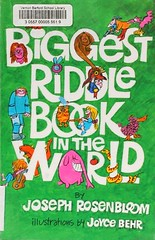 Biggest Riddle Book in the World (Vernon Barford School Library) Tags: world new school joseph reading book high library reads books read cover jokes junior joyce covers bookcover middle vernon recent biggest bookcovers nonfiction riddle behr whatsnew riddles barford aquisition aquisitions rosenbloom vernonbarford biggestriddlebookintheworld 9780806988849 vernonbarfordschool vernonbarfordschoollibrary vernonbarfordlibrary