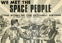 We Met the Space People (Cropped) (Alan Mays) Tags: ephemera bookcovers books covers booklets paper printed wemetthespacepeople saucerianpublications saucerian spacepeople aliens spacemen men ufos flyingsaucers spaceships space mitchellsisters mitchell helenmitchell bettymitchell women contactees handshakes walking meetings rays lines illustrations 1950s old vintage typefaces type typography fonts