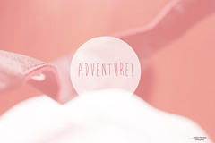 Adventure! (chocolatto_) Tags: pink blur color circle magenta adventure desenfoque circulo texto aventura rosado