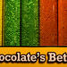 Chocolate's Better