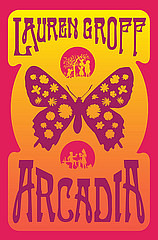 The critically acclaimed Arcadia tells the story of the first child born in a fictional 1960s commune in upstate New York.