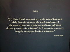 Quote by William Bligh. Sex was the cause of the Mutiny on the Bounty. In Townsville museum. (denisbin) Tags: sex mutineers williambligh mutinyonthebounty sexpandora sailorsandwomen