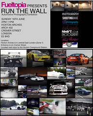 Exhibition time! - Fueltopia Presents 'Run The Wall' (Dan Fegent) Tags: camera cars car work flyer thankyou photos framed awesome automotive exhibition wicked passion prints printed socool nickwilliams paps centrallondon davecox bengaut runthewall fueltopia leelawanless danfegent fueltographer jamestremain hoxtonarches fueltographers