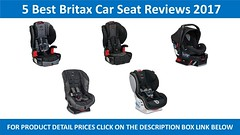 5 Best Britax Car Seat Review 2017 | Britax Car Seat Reviews (alexann1855) Tags: 5 best britax car seat review 2017 | reviews