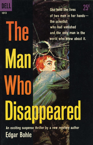 Dell Books 1013 - Edgar Bohle - The Man Who Disappeared