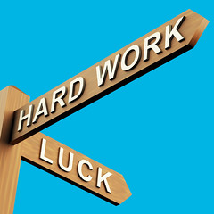 Hard Work Or Luck Directions On A Signpost (Phenom Apps images) Tags: sign work drive break employment performance hard fortune business direction lottery luck sweat roadsign motivation worker effort signpost stress success superstition improvement employee guidepost activities workman goodluck teamwork skill overtime physically overwork expend teamworking