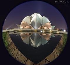 Lotus Temple (Ashmalikphotography) Tags: travel india reflection architecture canon long exposure delhi prayer fisheye bahai tamron incredible lotustemple