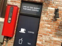 Life is too short for Bad Coffee (screenpunk) Tags: street coffee wall asia tea coffeeshop korea storefront streetview mokpo lifeistooshortforbadcoffee
