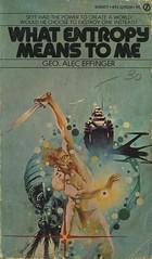 Effinger, George Alec - What Entropy Means To Me (exaquint) Tags: scifi bookcover