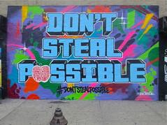 Don't Steal Possible (tatscruinc) Tags: streetart graffiti commercial tatscru themuralkings dontstealpossible