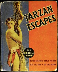 """Tarzan Escapes"" by E. R. Burroughs. Big Little Book 1182 (1936). Movie Tie-In.  Johnny Weissmuller Photo Cover (lhboudreau) Tags: 1936 movie burroughs jungle whitman apeman tarzan blb edgarriceburroughs motionpicture movietiein weissmuller erburroughs johnnyweissmuller photocover biglittlebooks biglittlebook tarzanescapes blbs whitmanpublishingcompany whitmanpublishingco whitmanpublishing biglittlebook1182"