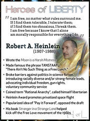 Robert Heinlein — Heroes of Liberty (KAZVorpal) Tags: robertansonheinlein robertheinlein rah grok hippies freelove strangerinastrangeland themoonisaharshmistress starshiptroopers libertarian space spacemarine waldo payitforward rationalanarchy autarchism heinlein robert bob