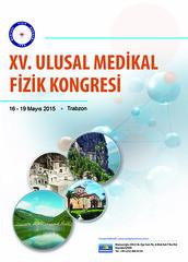 XV. ULUSAL MEDİKAL FİZİK KONGRESİ