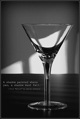 Shadow & Light Martini (mseyb) Tags: ribbet shadowandlight literaryreferenceinpictures deniselevertov poetography theme86yourchoiceshadow