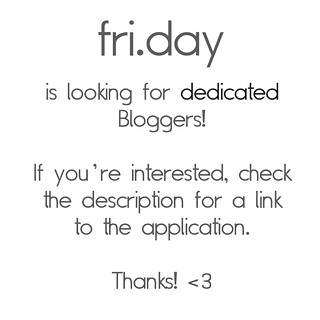 fri.day is looking for dedicated Bloggers!