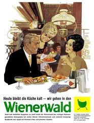 Wienerwald (1966) Heute bleibt die Kche kalt (H2O74) Tags: wiener wald wienerwald 1966 60s 60er heutebleibtdiekchekalt wirgehenindenwienerwald werbung werbungen reklame reklamen anzeige anncio anzeigen antigo alt old publicidad publicit publicitario schnellimbis fast food ad advert advertisement ads adverts advertisment advertising annonces pubblicit annunci brathendel hendl brathendl mc donalds burger king essen trinken ausgehen slow ambiente 1960er 1960s schnellrestaurant kette franchise systemgastronomie gastronomie restaurant restaurants elizabeth elisabeth taylor diva burt lancaster gina lolobrigida lollobrigida luigina