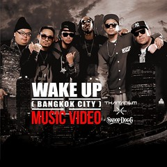 """WAKE UP (Bangkok City)"" OFFICIAL MUSIC VIDEO IS HERE. Go Watch It Now!! Thank you to all our fans for helping us get to this level and hello to all our new fans.""ขอบคุณชาวไทยเทแฟนทุกคน ที่เป็นกำลังใจให้กับพวกเรามาโดยตลอด วันนี้ มิวสิควีดีโอเพลง WAKE UP ("