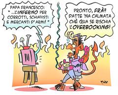 """Hell-Booking (Moise-Creativo Galattico) Tags: inferno papa vignette satira francesco diavolo attualità moise giornalismo corrotti schiavisti editoriali moiseditoriali """"editorialiafumetti"""""""