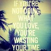 Go do something you love! _________________________________ #fruitful #good #goodthings #instagood #time #wastingtime #intime #best #bestquotes #quotes #epic #epicquotes #life #love #words #lines #live #freedom #decision #motivation #motivational #motivat (www.todleho.com) Tags: life love lines freedom words do time you good live go best quotes motivation something epic decision motivational wastingtime intime fruitful goodthings motivateme motivationquotes bestquotes instagram ifttt epicquotes instagood