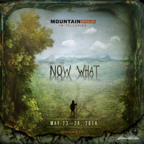 Now What? Mountainfilm 2014 Poster