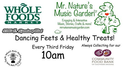 Good Morning Little Leafs! Almost time to play! 10am #mrnaturesmusicgarden #wholefoodsmarkettucson