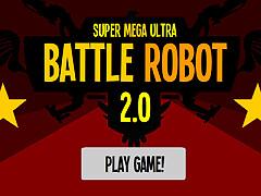 超大型戰鬥機器人2.0(Super Mega Ultra Battle Robot 2.0)
