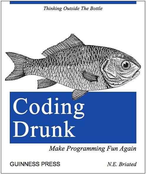 Coding Drunk