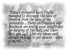 """Quotation:  """"Today's teenagers have finally managed to decouple the idea of freedom from the idea of car ownership...."""" (Ken Whytock) Tags: teenagers car decouple ownership freedom quote quotation"""